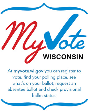At myvote.wi.gov you can register to vote, find your polling place, see what is on your ballot, request an absentee ballot and check provisional ballot status.